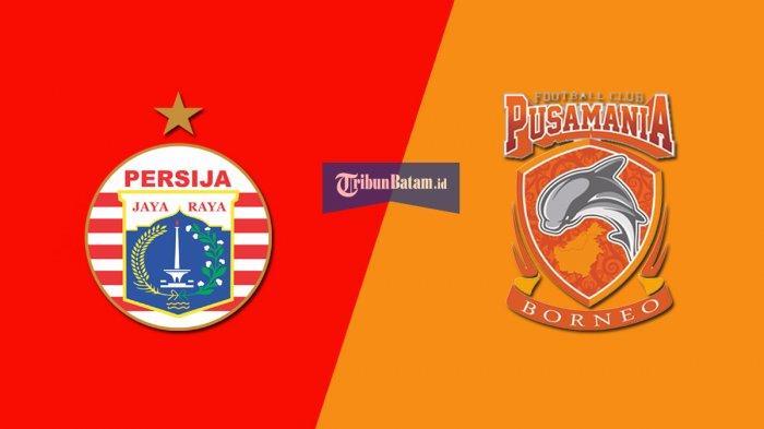 Persija Jakarta vs Borneo FC Kick Off Jam 15.30 WIB Live Indosiar, Persija Ingin Hapus Catatan Buruk