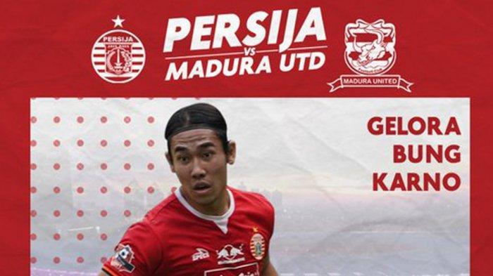 Live Streaming Persija vs Madura United Kick Off Jam 18.30 WIB, Persija Berharap Tuan SUGBK