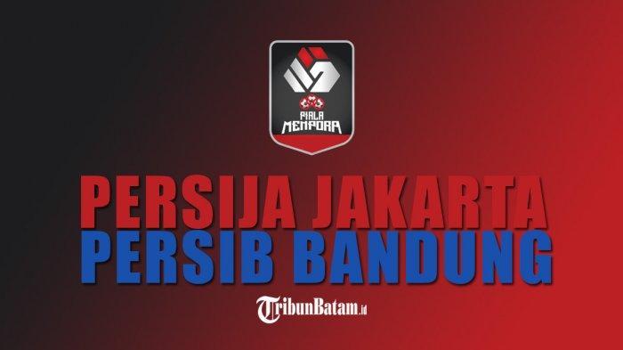 Live Streaming Persija vs Persib Final Piala Menpora 2021 di Indosiar
