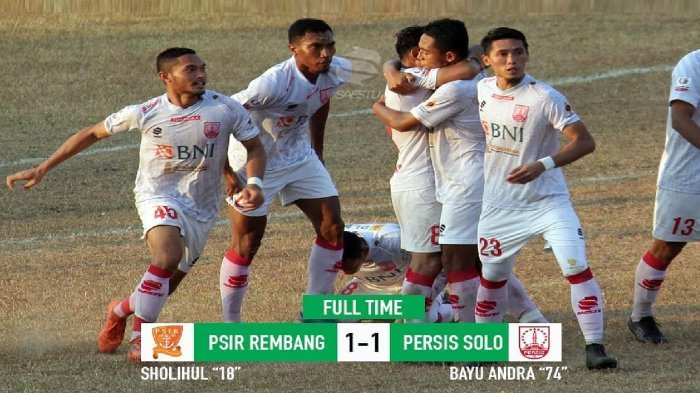 PSIR Rembang vs Persis Solo Imbang. Semen Padang Tak Tergoyahkan di Puncak Klasemen Liga 2