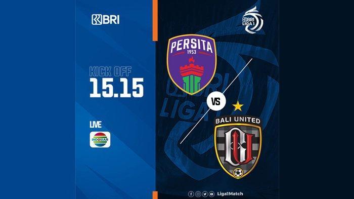 Persita vs Bali United Live Indosiar 15.15 WIB, Widodo: Target 3 Poin, Cugurra: Konsentrasi