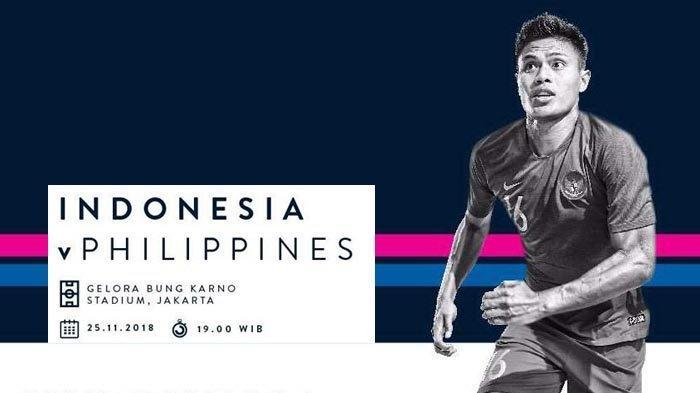 AFF SUZUKI CUP 2018 - Link Live Streaming Indonesia vs Filipina. Kick Off Jam 19.00 WIB