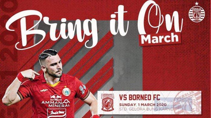 Link Live Streaming Persija Jakarta vs Borneo FC Kick Off Pukul 15.30 WIB Live Indosiar