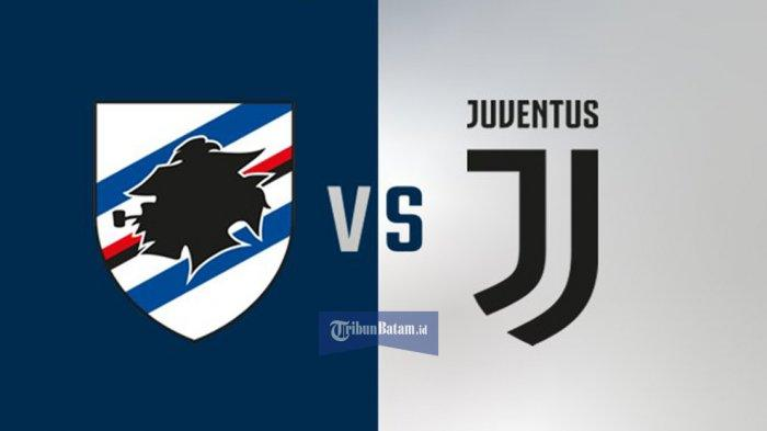 Link Live Streaming Sampdoria vs Juventus Kick Off Pukul 00.55 WIB, Live RCTI