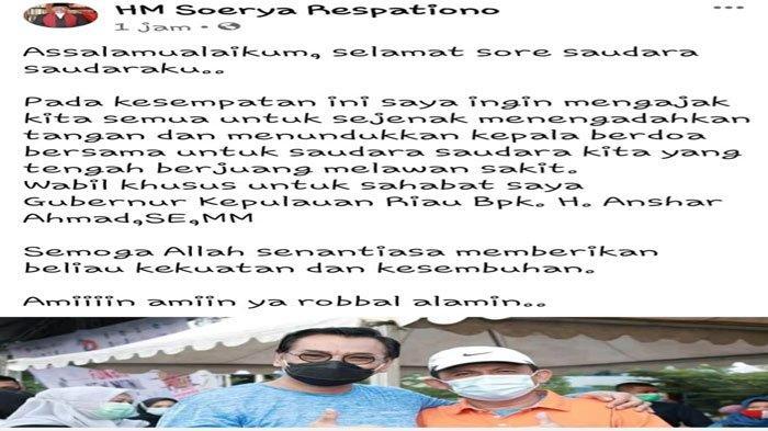 Gubernur Kepri Positif Covid-19, Soerya Respationo: Semoga Beliau Diberi Kesembuhan