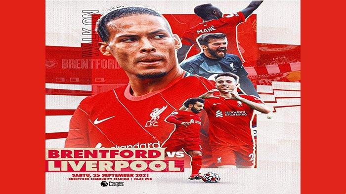 Prediksi Susunan Pemain Brentford vs Liverpool Malam Ini, The Red Tanpa Thiago