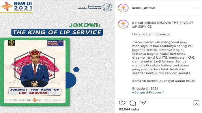 Badan Eksekutif Mahasiswa (BEM) Universitas Indonesia (UI) @bemui_official tengah viral di sosial media, usai menobatkan Presiden Joko Widodo sebagai King Of The Lip Service