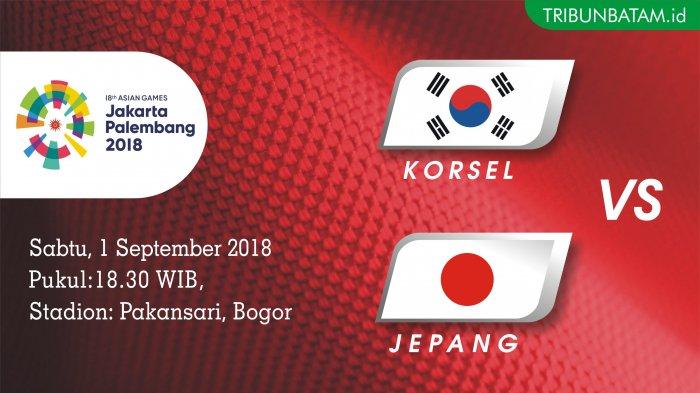 Jadwal Siaran Langsung Korea Selatan vs Japan di Final Sepakbola Asian Games 2018