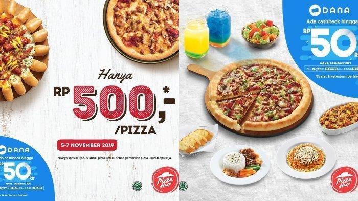 Pizza Hut Promo, Beli Pizza Cuma Rp500, Berlaku 5 Hingga 7 November 2019