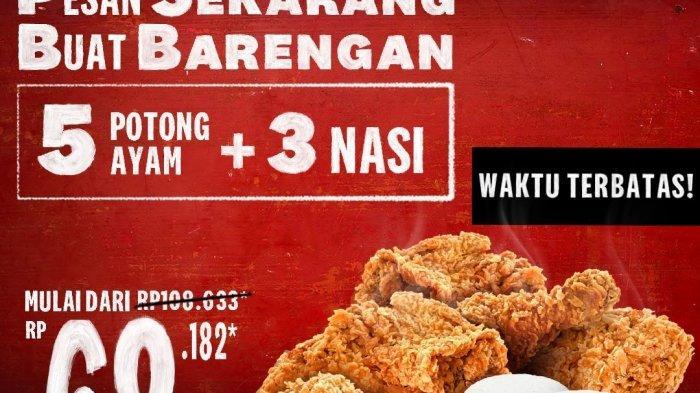 Promo KFC Selama Maret 2021, Bayar Harga Rp 68 Ribu Dapatkan 5 Potong Daging Ayam dan 3 Nasi