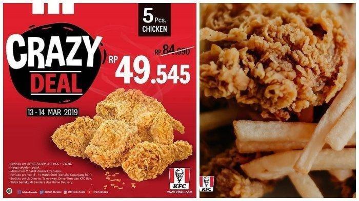 Hemat Rp 34 Ribuan, Hari Ini Terakhir Promo KFC Crazy Deal, Beli 5 Potong Ayam Cuma Rp 49.545