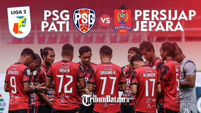 PSG Pati vs Persijap Kick Off 15.15 WIB, Klub Atta Halilintar Incar Poin Pertama