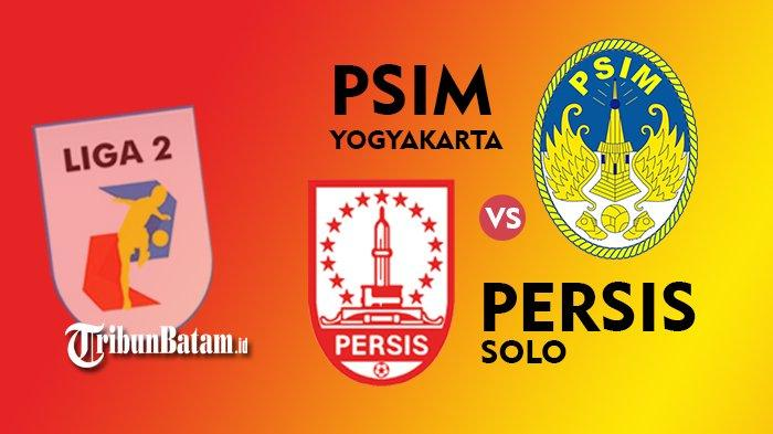 Jadwal Liga 2 Hari Ini PSIM Yogyakarta vs Persis Solo Pukul 18.30 WIB, Seto: Semangat Baru