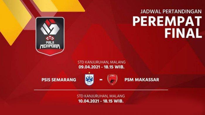Piala Menpora 2021 Hari Ini PSIS Semarang vs PSM Makassar Live Indosiar 18.15 WIB