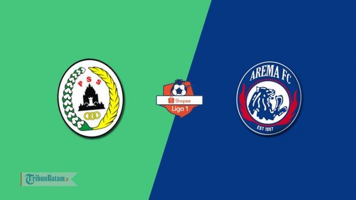 SEDANG BERLANGSUNG Live Streaming PSS Sleman vs Arema FC, Kick Off 18.15 WIB TV Online