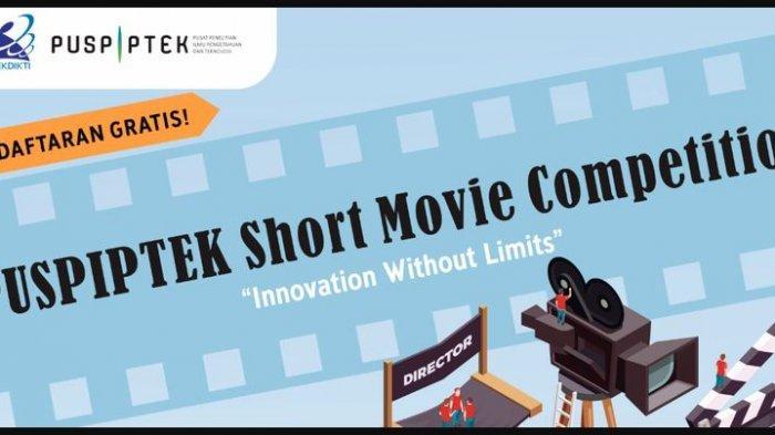 Hadiah Total Rp 20 Juta Untuk Mahasiswa, Ikuti Kompetisi Film Pendek Puspiptek
