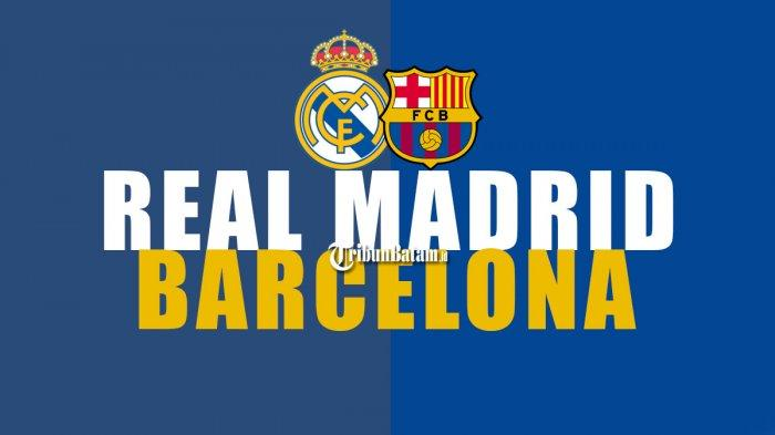 Head to Head Real Madrid vs Barcelona, Tak Sekadar Duel El Clasico, Tapi Soal Juara LaLiga!