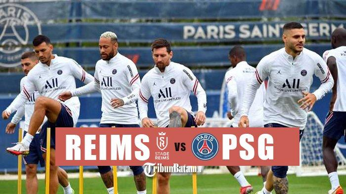 Jadwal Liga Prancis 2021-2022 Pekan 4, Reims vs PSG (Paris Saint-Germain), Lionel Messi Debut!