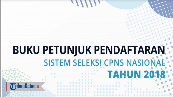 sscn.bkn.go.id belum bisa diakses, BKN Sarankan Baca Buku Petunjuk CPNS 2018. Download di SINI