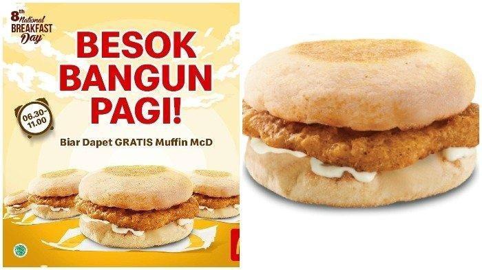 PAGI INI McDonalds (McD) Bagi-bagi 1.000 Sarapan Gratis, Mulai 06.30 WIB di Seluruh Outlet