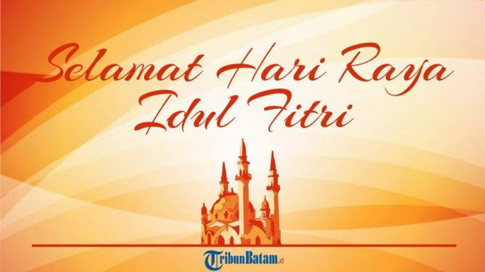 50 Ucapan Selamat Idul Fitri 1441 H yang Bagus, Bagikan Lewat WhatsApp, Facebook atau InstaStory