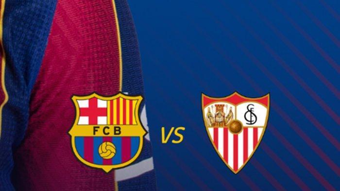 Barcelona vs Sevilla Kick Off 03.00 WIB, Koeman Optimis ke Final: Jangan Sampai Mereka Cetak Gol