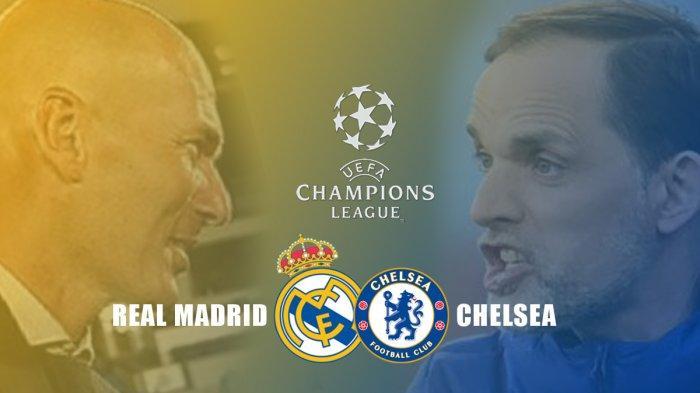 Susunan Pemain Real Madrid vs Chelsea, Kick Off 02.00 WIB, Tuchel Waspadai Eden Hazard