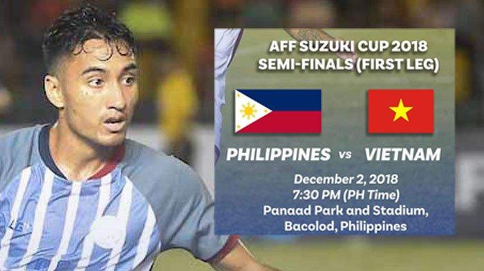 Link LIVE STREAMING Filipina vs Vietnam SEMIFINAL AFF SUZUKI CUP 2018. Kick Off Jam 18.30 WIB