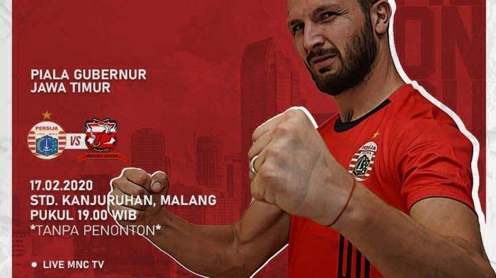Jadwal Semifinal Piala Gubernur Jatim 2020, Hari Ini Persija vs Madura United, 19.00 WIB Live MNC TV