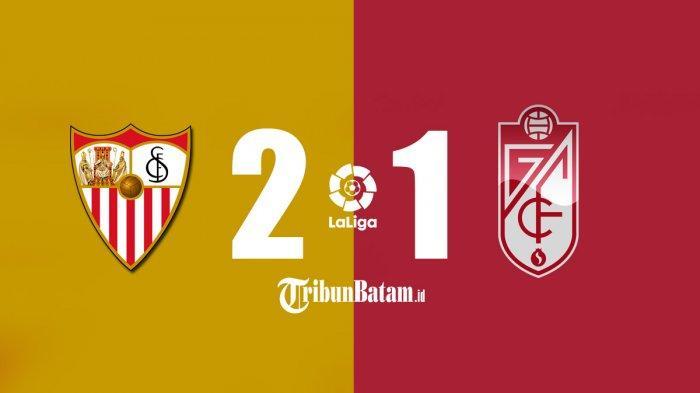 Hasil Sevilla vs Granada, Wasit Minta Pemain Main Lagi Padahal Sudah Lepas Baju, Sevilla Menang