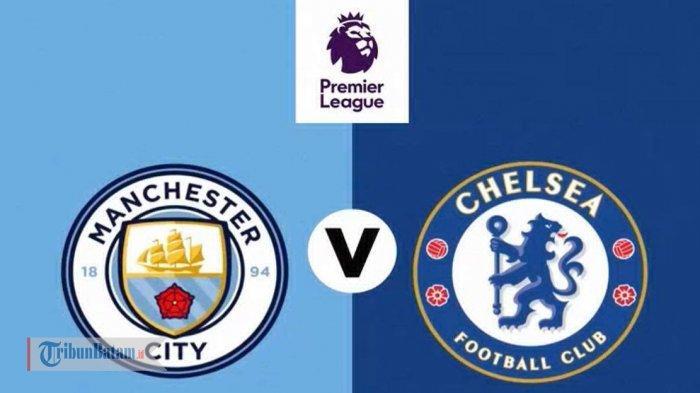 Jadwal Liga Inggris Pekan 35, Man City vs Chelsea, Liverpool vs Southampton, Aston Villa vs MU