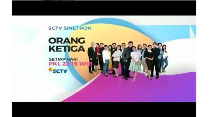 Sinopsis Sinetron Orang Ketiga SCTV Hari Ini, Sabtu (27/7), Yuni Kembali dan Menghampiri Putra