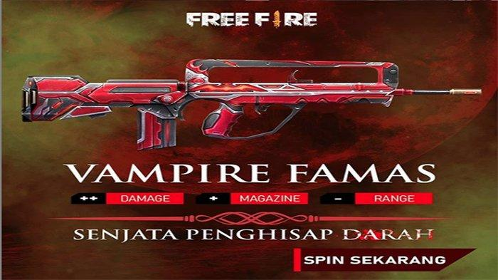 Spin Sekarang Skin Vampire Famas Free Fire Hadir Di Weapon Royale Damage Dan Magazine Bertambah Tribun Batam