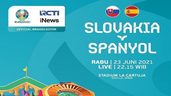 Live Slovakia vs Spanyol Euro 2020 Malam Ini, Kick Off 23.00 WIB Streaming TV Online