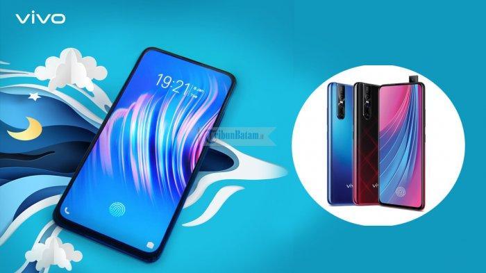 Harga HP Smartphone Vivo Terbaru Mei 2019, dari Rp 2 Jutaan sampai Rp 10 Juta Lengkap Spesifikasi