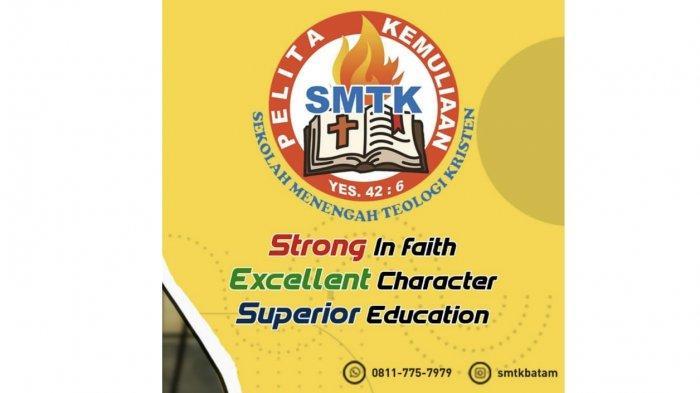 Strong In Faith, Excellent Character and Superior Education merupakan 3 hal yang diajarkan di SMTK Pelita Kemuliaan