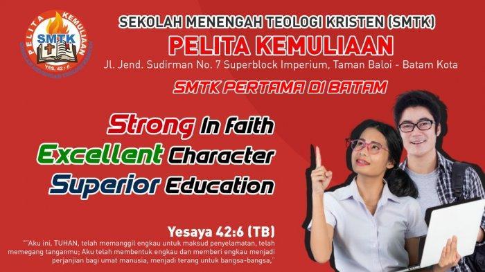 Sekolah Menengah Teologi Kristen (SMTK) Pelita Kemuliaan merupakan SMTK Pertama di Kota Batam