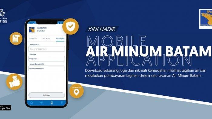 Aplikasi Air Minum Batam Bisa Cek Info Tagihan Air SPAM Batam