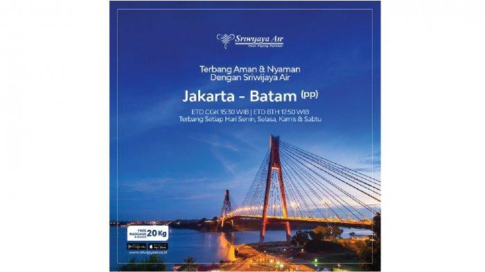 Sriwijaya Air Kembali Layani Rute Jakarta - Batam