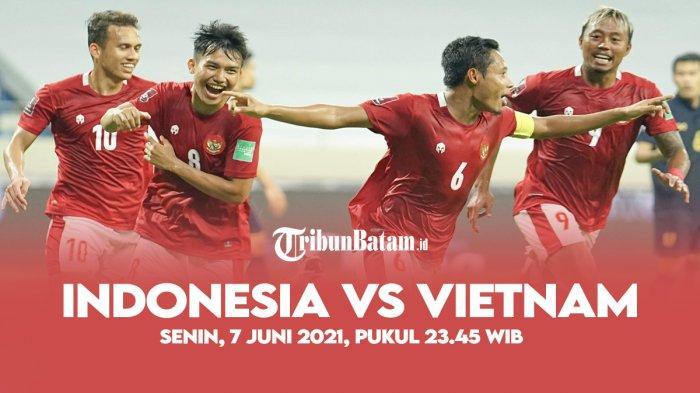Timnas Indonesia vs Vietnam Kick Off 23.45 WIB, Shin Tae-yong Ungkap Kondisi Terbaru Egy dan Witan