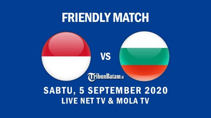 Jadwal Siaran Langsung Timnas U-19 Indonesia vs Bulgaria, Kick Off 21.30 WIB Live NET TV & Mola TV