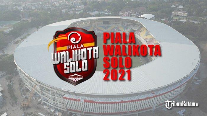 Jadwal Lengkap Piala Wali Kota Solo 29 Juni: Persis Solo vs Ahha PS Pati, Persib Bandung vs Arema FC