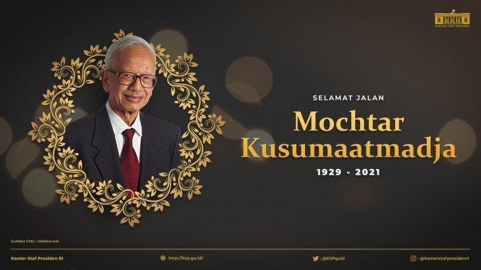 Biodata Mochtar Kusumaatmadja, Menlu Era Soeharto Wafat, Pakar Hukum yang Dikenal Dunia