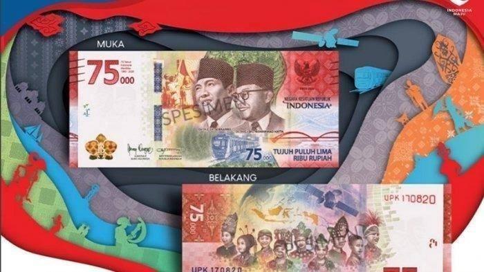 Pemerintah dan Bank Indonesia (BI) meresmikan pengeluaran dan pengedaran Uang Peringatan Kemerdekaan 75 Tahun Republik Indonesia (UPK 75 Tahun RI) berbentuk uang kertas pecahan Rp 75.000 bertepatan dengan HUT ke-75 Kemerdekaan RI, Senin (17/8/2020) di Jakarta.