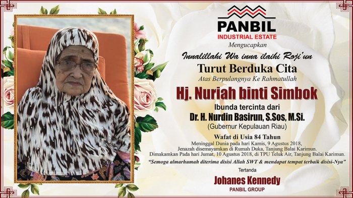 Ucapan Duka Cita untuk Ibunda Gubernur Kepri Nurdin Basirun dari Panbil Group