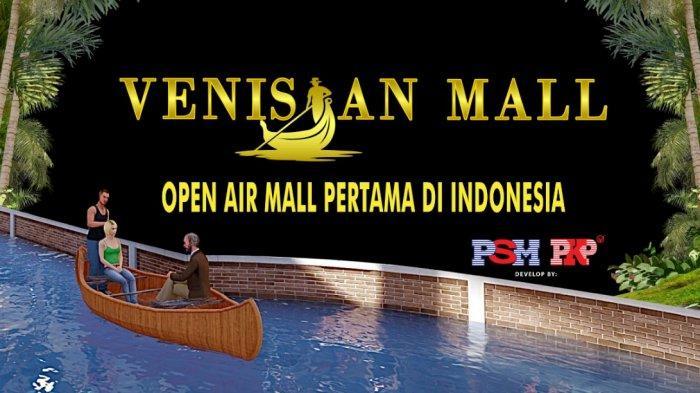Venisian Mall di Batam, Open Air Mall Pertama di Indonesia, Usung Tema Kota Venice di Italia