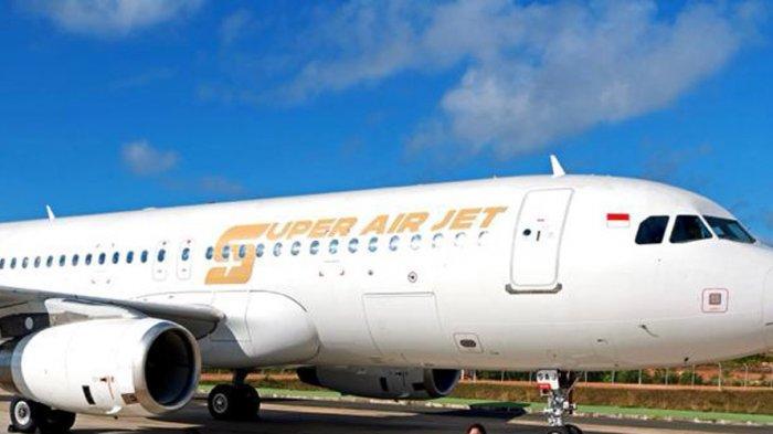 Super Air Jet Bersiap Terbang Perdana Layani 6 Rute Domestik Termasuk Batam