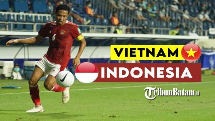 Timnas Indonesia vs Vietnam Live SCTV 23.45 WIB, Duel Lini Tengah, Awas! Evan Dimas Jadi Target
