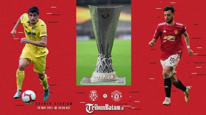 Villarreal vs Manchester United Kick Off 02.00 WIB, Harry Magguire Dibawa, Anthony Martial Tinggal