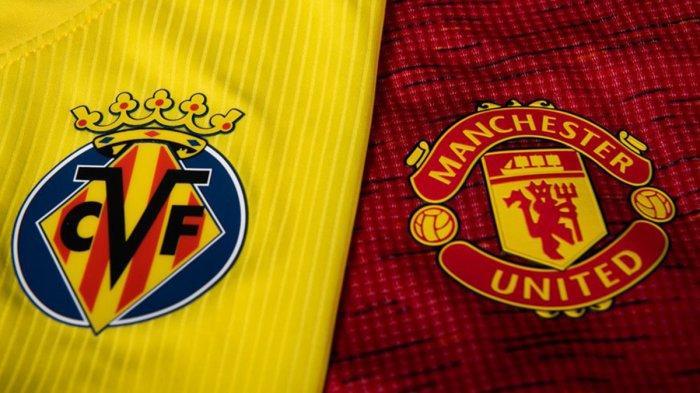 Live Streaming Villarreal vs Man United Malam Ini, Pukul 02.00 WIB, Langsung di TV Online SCTV